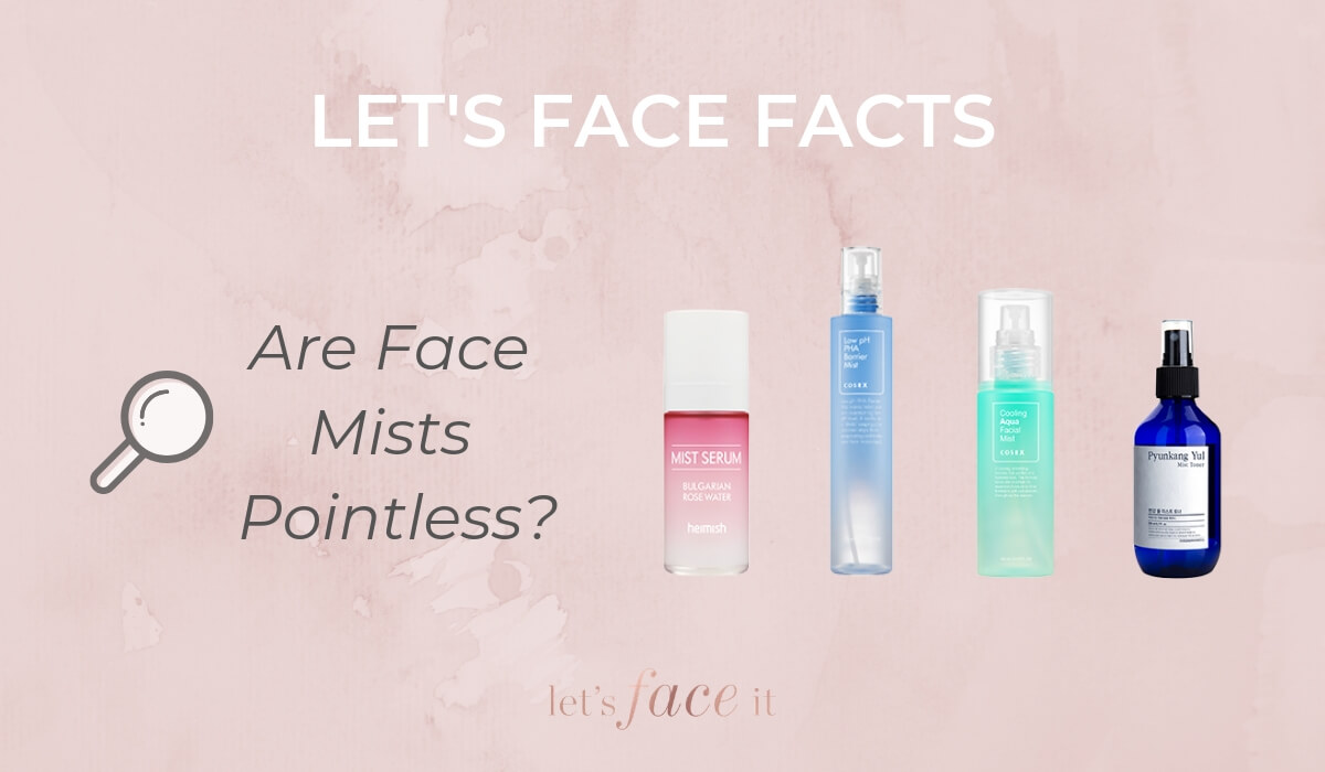 Lets face facts are face mists pointless
